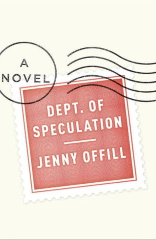I wanna read this book. DEPT. OF SPECULATION    By Jenny Offill    Alfred A. Knopf, $22.95.    Of...